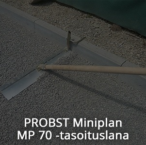 Probst Miniplan MP 70 -tasoituslana.jpg