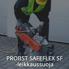 PROBST SafeFlex SF -leikkaussuoja